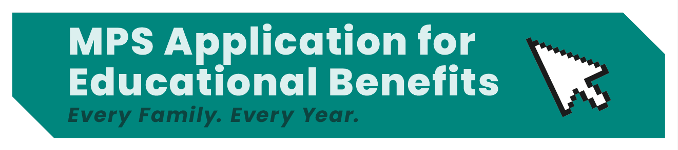 MPS Application for Educational Benefits