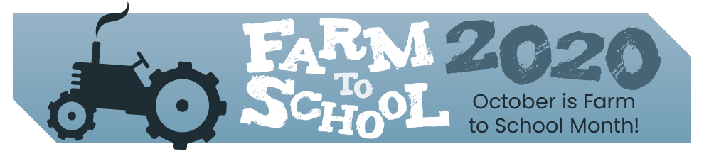 Farm to School Month 2020