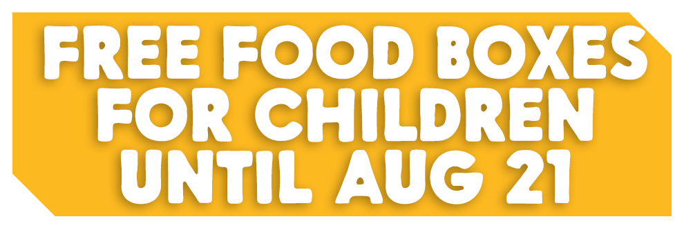 Free Food Boxes for Children until Aug 21