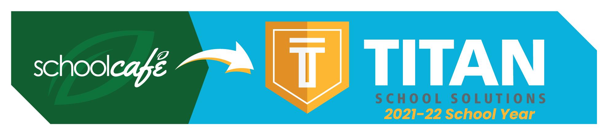 Schoolcafe to Titan School Solutions