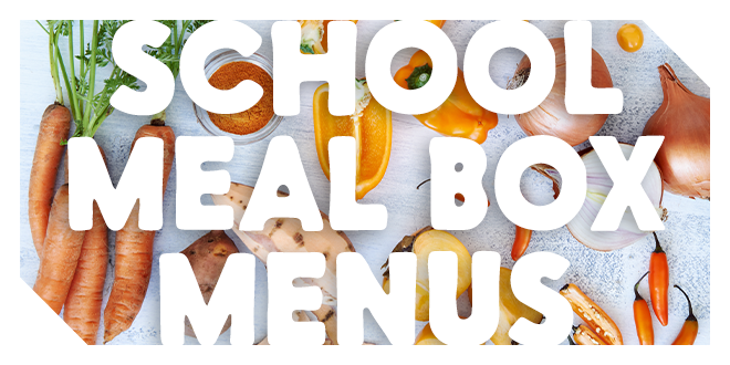 School Meal Box Menus